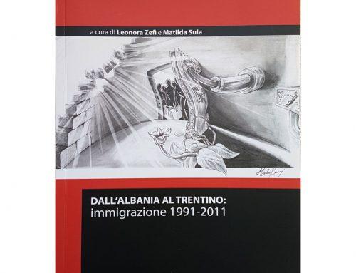Dall'Albania al Trentino: immigrazione 1991-2011